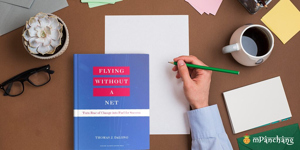 Flying Without A Net by Thomas J. Delong