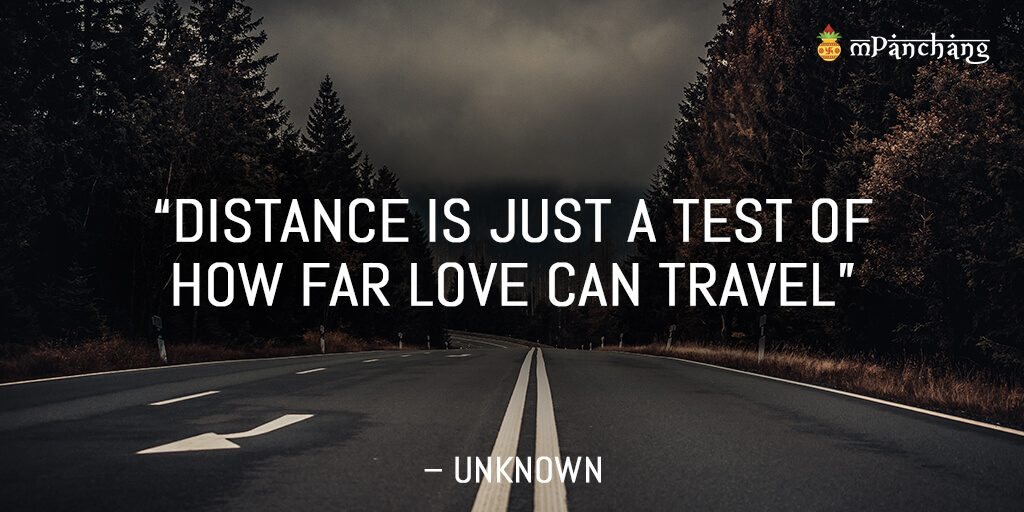 Distance is just a test of how far love can travel